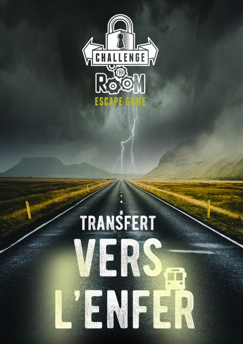 Affiche bus d'escape game Transfert vers l'enfer Challenge The Room